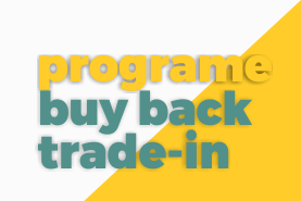 TRADE-IN, BUY BACK